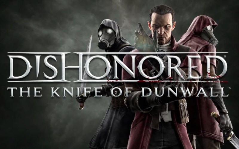 Обзор Dishonored: The Knife of Dunwall