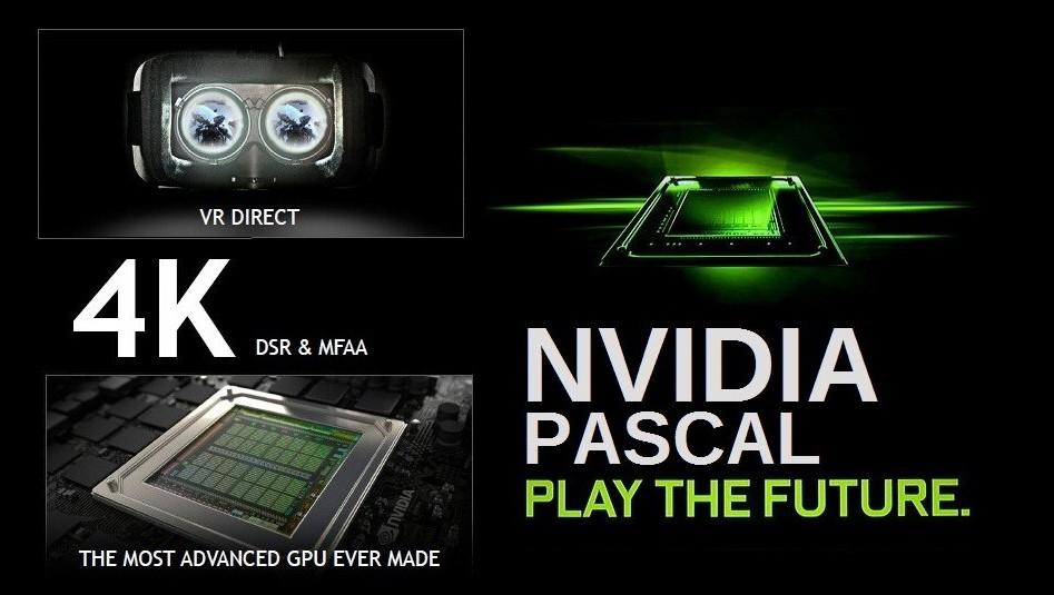 Nvidia Pascal 4k play the future