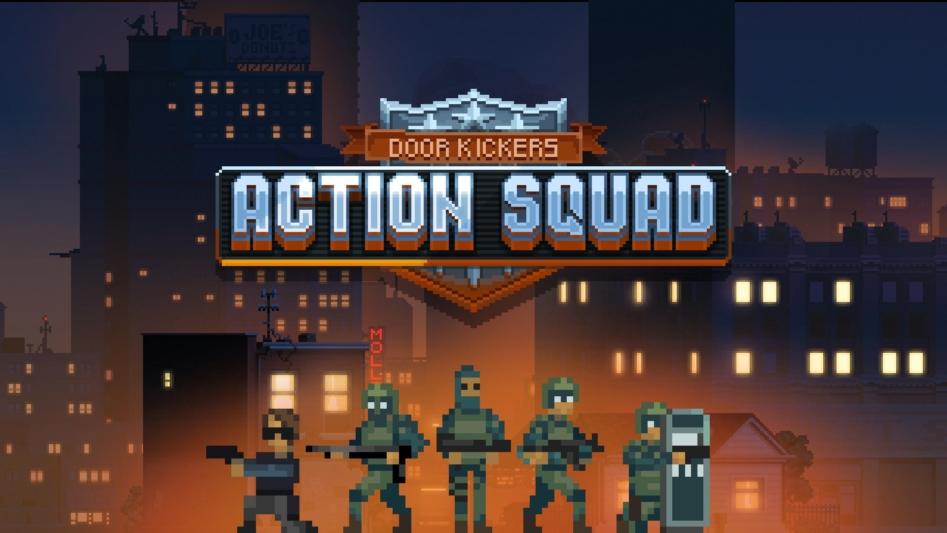 Наша служба неопасна, нетрудна. Обзор Door Kickers: Action Squad